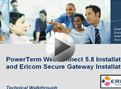 PowerTerm WebConnect 5.8 and Ericom Secure Gateway Installation Walkthrough