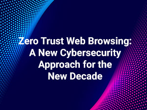 Zero Trust Web Browsing